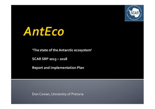SCAR EXCOM 2013 WP10 Presentation: Report on AntEco (State of the Antarctic Ecosystem)