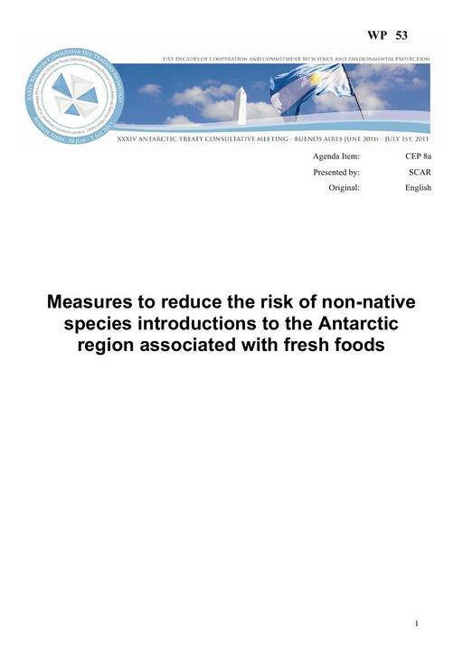 WP053: Measures to Reduce the Risk of Non-native Species Introductions to the Antarctic Region associated with Fresh Foods