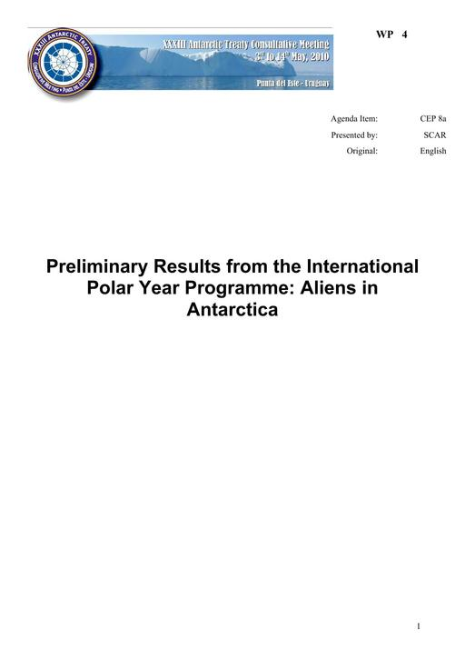 WP004: Preliminary Results from the International Polar Year Programme: Aliens in Antarctica