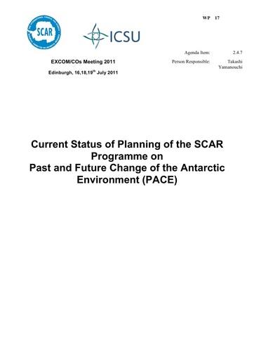 SCAR EXCOM 2011 WP17: Report on PPG Past and Future Change of the Antarctic Environment (PACE)
