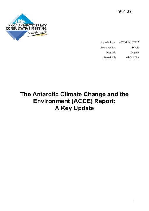 WP038: The Antarctic Climate Change and the Environment (ACCE) Report: A Key Update