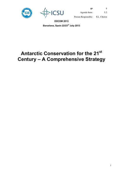 SCAR EXCOM 2013 IP07: Antarctic Conservation for the 21st Century – A Comprehensive Strategy