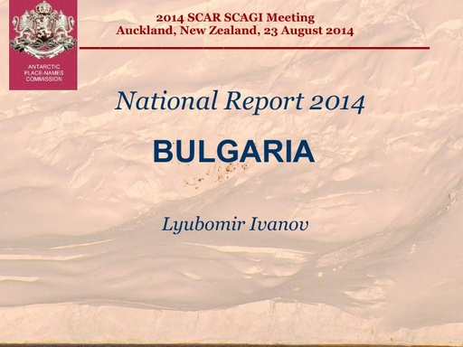 National Report to SCAGI from Bulgaria, August 2014