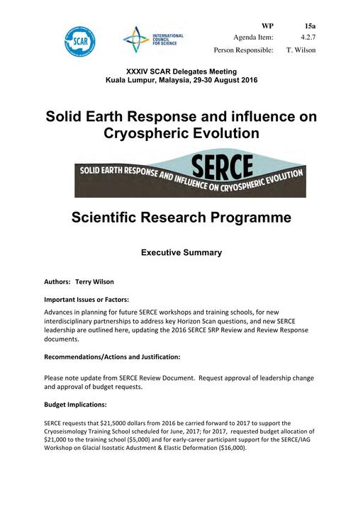 SCAR XXXIV WP15a: Report on SERCE (Solid Earth Response and influence on Cryosphere Evolution)