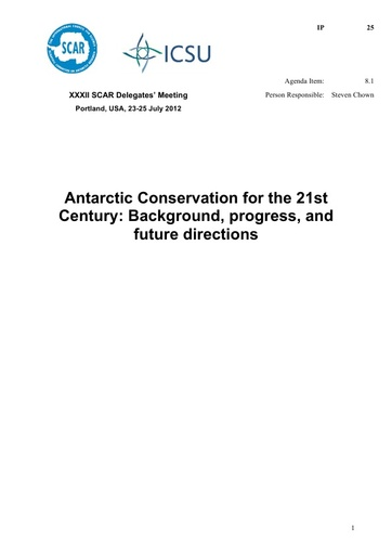 SCAR XXXII IP25: Antarctic Conservation for the 21st Century: Background, Progress, and Future Directions