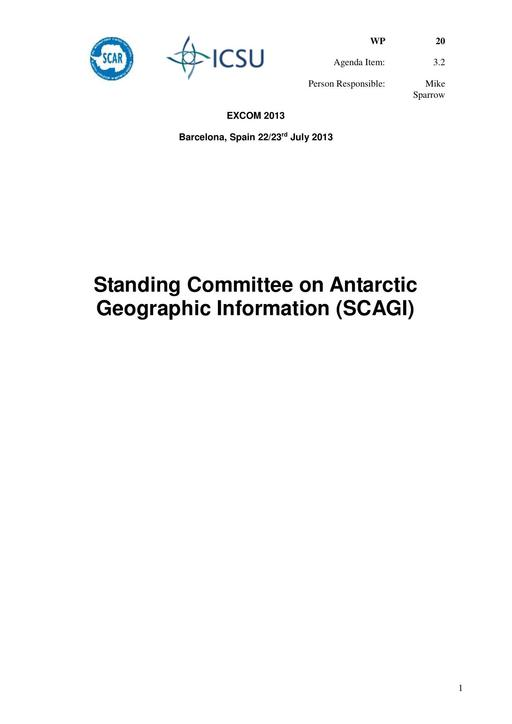 SCAR EXCOM 2013 WP20: Report on SCAGI (Standing Committee on Antarctic Geographic Information)