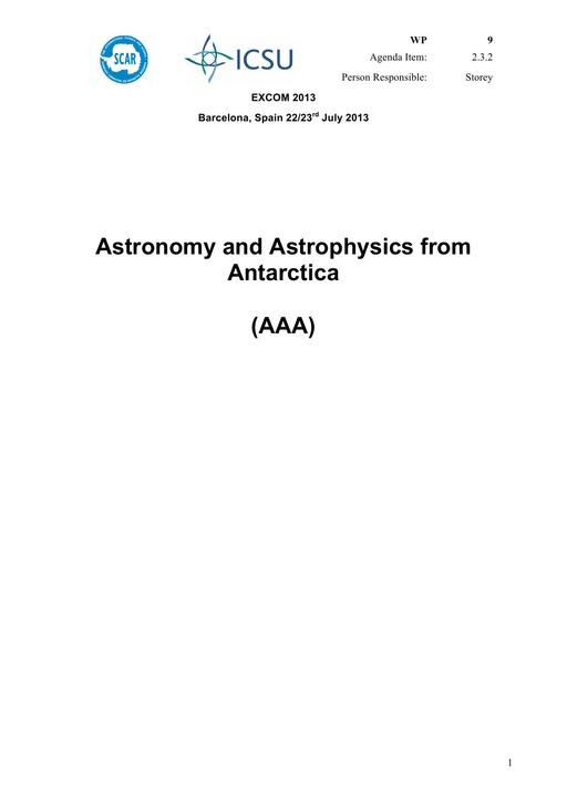 SCAR EXCOM 2013 WP09: Report on AAA (Astronomy and Astrophysics from Antarctica)