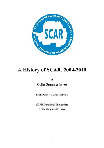 A History of SCAR, 2004-2010