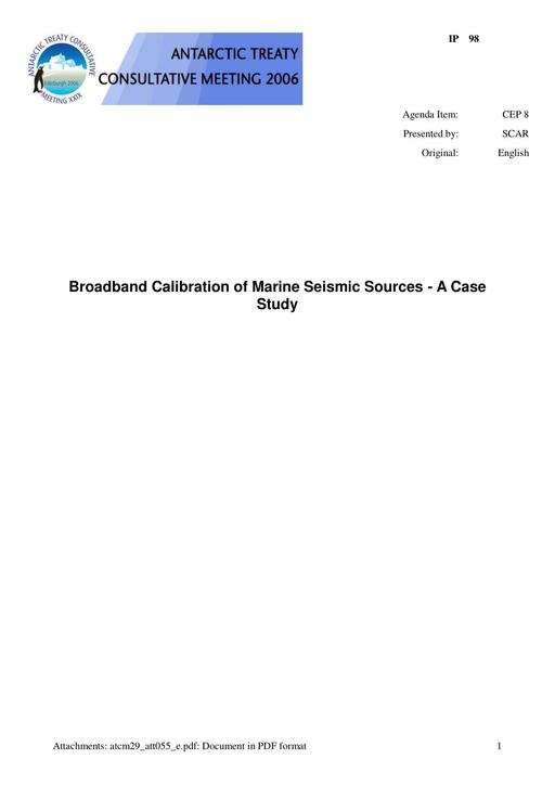 IP098: Broadband Calibration of Marine Seismic Sources – A Case Study