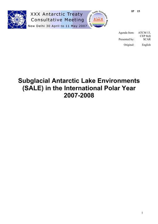 IP015: Subglacial Antarctic Lake Environments (SALE) in the International Polar Year 2007-2008