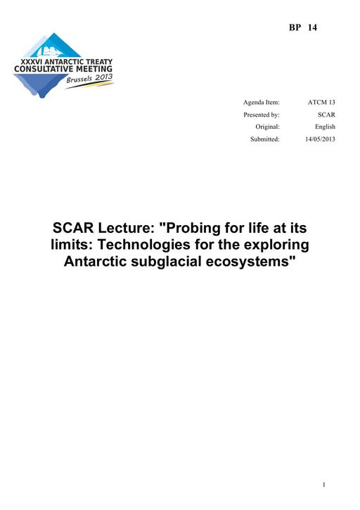 BP014: SCAR Lecture: Probing for Life at its Limits: Technologies for Exploring Antarctic Subglacial Ecosystems