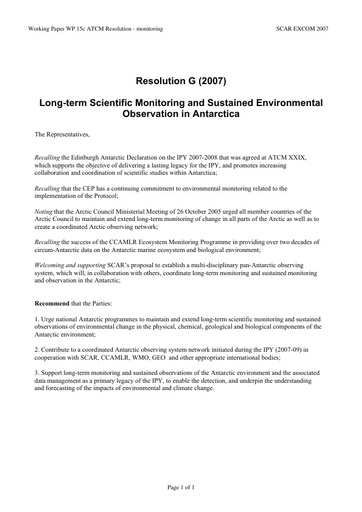 SCAR EXCOM 2007 WP15c: XXX ATCM - Resolution G (2007): Long-term Scientific Monitoring and Sustained Environmental Observation in Antarctica