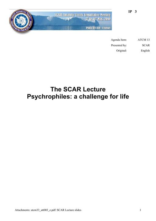 IP003: The SCAR Lecture Psychrophiles: A Challenge for Life