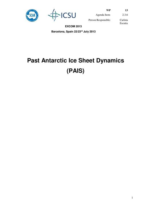 SCAR EXCOM 2013 WP13: Report on PAIS (Past Antarctic Ice Sheet Dynamics)