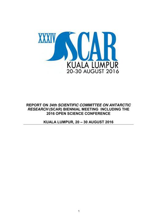 Report on the Organisation of the XXXIV SCAR Meetings and Open Science Conference, 2016