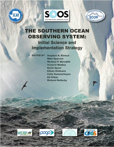 The Southern Ocean Observing System: Initial Science and Implementation Strategy