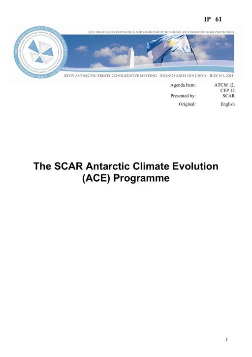 IP061: The SCAR Antarctic Climate Evolution (ACE) Programme
