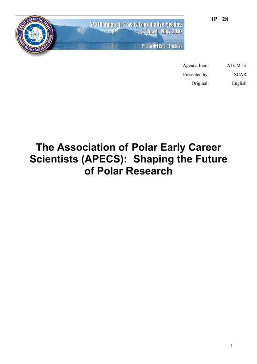 IP028: The Association of Polar Early Career Scientists (APECS): Shaping the Future of Polar Research