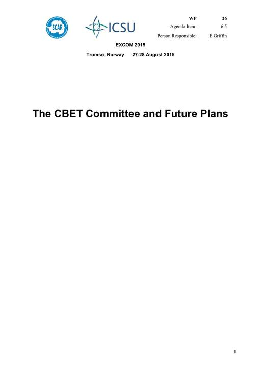 SCAR EXCOM 2015 WP26: The CBET Committee and Future Plans