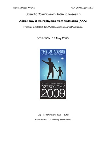 SCAR XXX WP20a: Proposals for New SRPs: Proposal of Astronomy & Astrophysics from Antarctica (AAA)