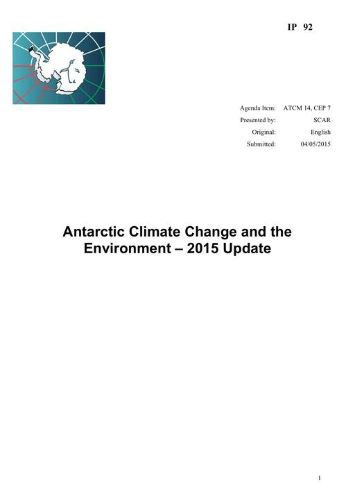 IP092: Antarctic Climate Change and the Environment – 2015 Update
