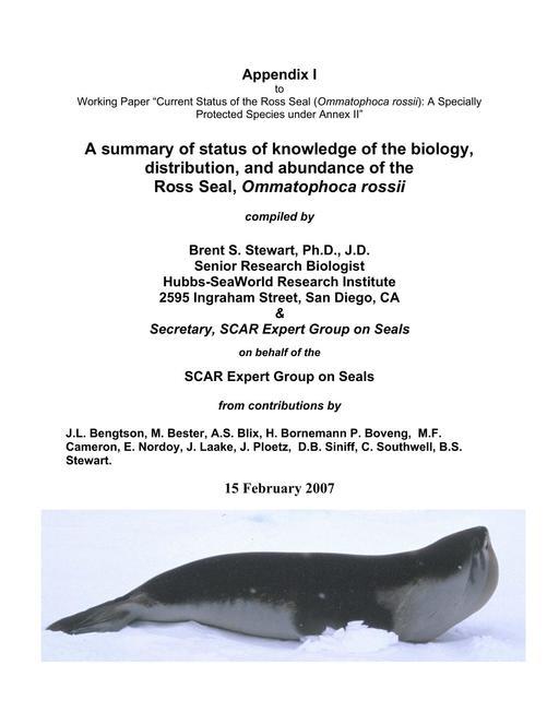 ATT030 to WP027: Summary of Status of the Ross Seal