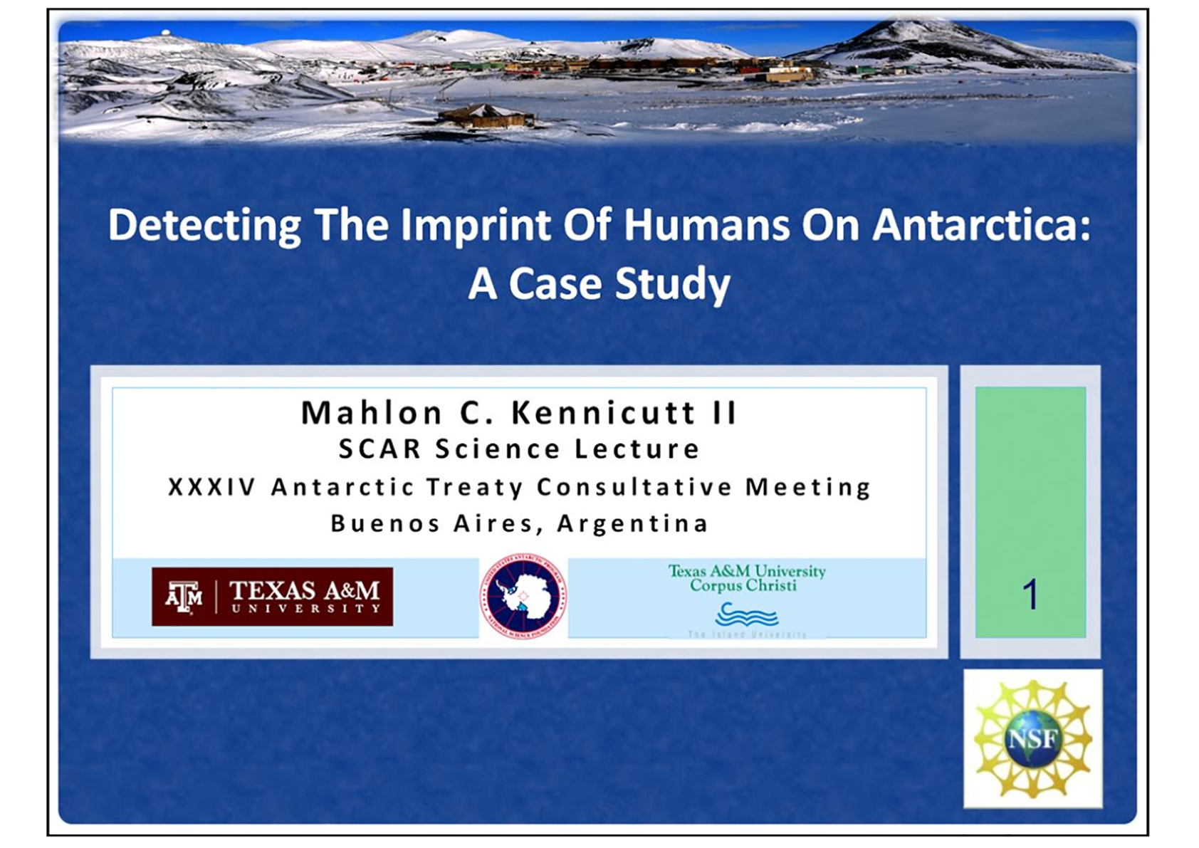 SCAR Lecture 2011: Detecting the Imprint of Humans on Antarctica: A Case Study