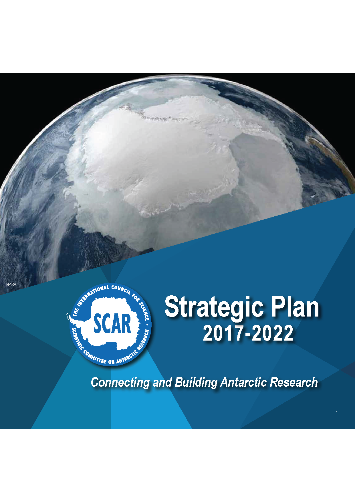 SCAR Strategic Plan 2017-2022: Connecting and Building Antarctic Research