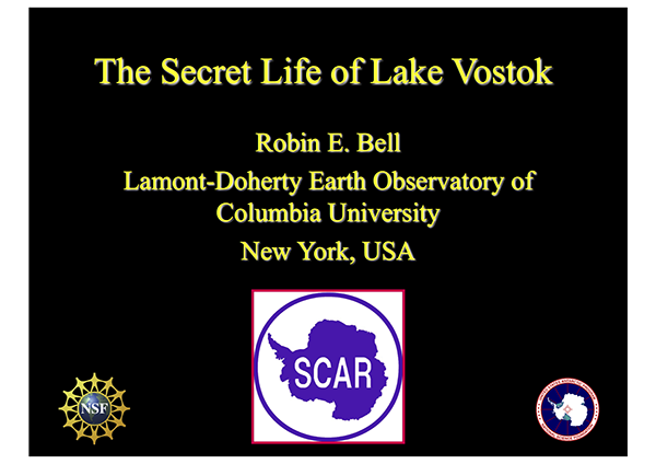 SCAR Lecture 2004: The Secret Life of Lake Vostok