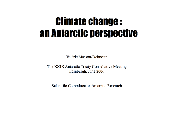 SCAR Lecture 2006: Climate Change: an Antarctic Perspective