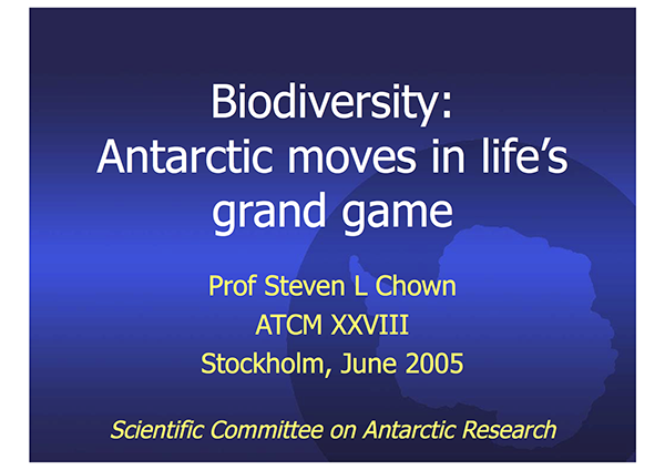 SCAR Lecture 2005: Biodiversity: Antarctic Moves in Life's Grand Game